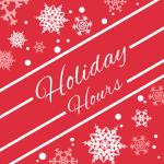 Holiday Hours starting Nov 25 & Black Friday Hours